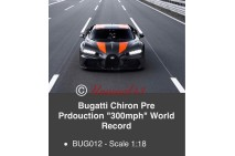 1/18th MR Bugatti Chiron Pre Production 300mph World Record